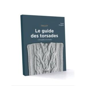 LE GUIDE DES TORSADES 150 MODELES