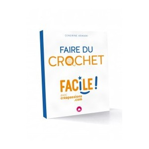 FAIRE DU CROCHET FACILE